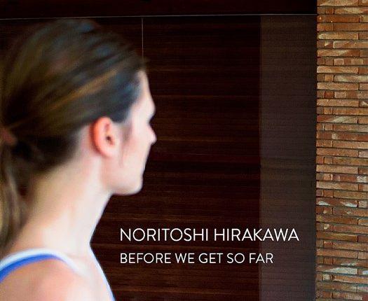 """BEFORE WE GET SO FAR"", MOSTRA PERSONALE DI NORITOSHI HIRAKAWA A MONTESILVANO"